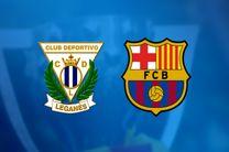 ساعت بازی بارسلونا و لگانس مشخص شد